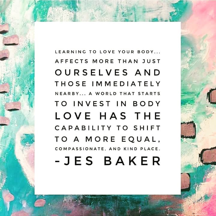 Image result for jes baker body positive quotes love yourself